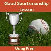 School Counseling lesson Good Sportsmanship Lesson with Prezi