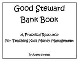 Good Steward Bank Book a Practical Resource for Teaching K
