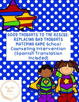 Good Thoughts to The Rescue: Replacing Bad Thoughts