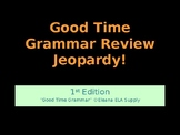 Good Time Grammar Jeopardy Review