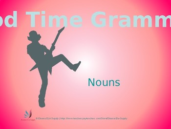 Good Time Grammar Nouns
