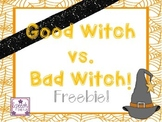 Good Witch vs. Bad Witch FREEBIE