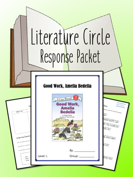 Good Work, Amelia Bedelia Literature Circle, Book Club- Novel Study!