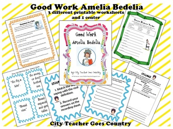 Good Work Amelia Bedelia Printables - 3 worksheets & 1 center