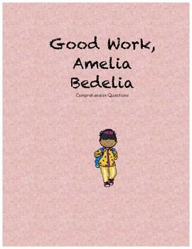 Good Work, Amelia Bedelia comprehension questions