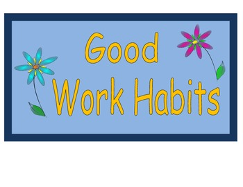 Good Work Habits Signs