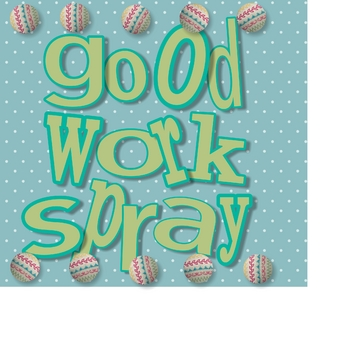 Good Work Spray Label #1