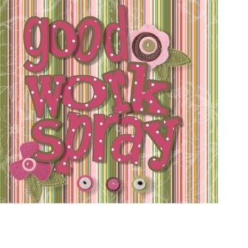 Good Work Spray Label #2