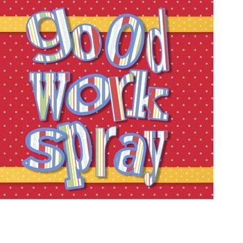 Good Work Spray Label #3