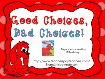 Good and Bad Choices