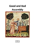 Good and Bad Class Play or Assembly