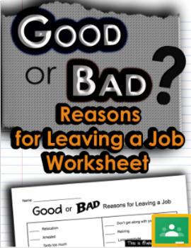 Good or Bad Reasons for Leaving a Job (Print/Google)