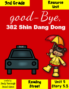 Good-bye 382 Shin Dang Dong 3rd Grade Reading Stree Resource Pack