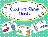 Good-bye Rhyme Chants