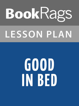 Good in Bed Lesson Plans