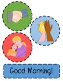 Good morning Greeting Hug Handshake High five