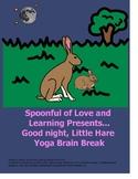 Good night, Little Hare Yoga Brain Break