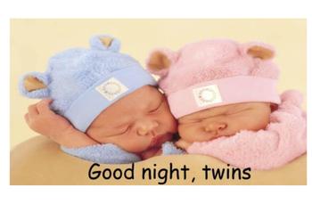 Good night, twins