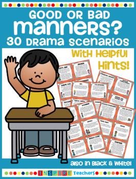 Good or Bad Manners? - 30 Drama Scenarios
