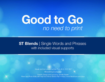 Good to Go ST Blends: Single Words and Phrases with Visual Supports