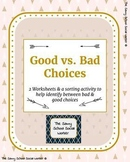 Good vs. Bad Choices