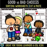 Good vs Bad Choices | Cut and Paste Worksheets