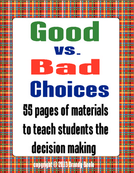 Good vs. Bad Choices - Te... by Brandy Baele | Teachers Pay Teachers