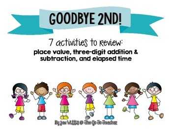 Goodbye 2nd! Math Review
