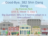 Goodbye, 382 Shin Dang Dong Powerpoint Reading Street 3.5.3