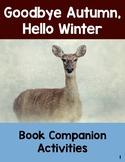 Goodbye Autumn, Hello Winter: Book Companion Printables