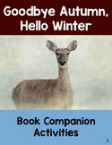 Goodbye Autumn, Hello Winter: Book Companion Printables