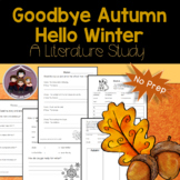 Goodbye Autumn Hello Winter: Literacy Activities