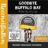 Goodbye Buffalo Bay - Residential School Novel Study - Inc