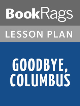 Goodbye, Columbus Lesson Plans