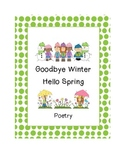 Goodbye-Hello Spring Poem