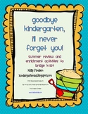 Goodbye Kindergarten! Summer Bridging Activities