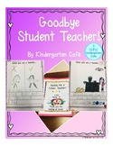 Goodbye Student Teacher!