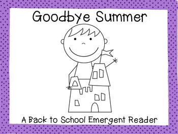 Goodbye Summer!  {A Back to School Emergent Reader}