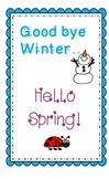 Goodbye Winter, Hello Spring! Poem