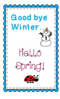 Goodbye Winter, Hello Spring! Poem