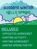 Goodbye Winter, Hello Spring - Worksheets + READ ALOUD