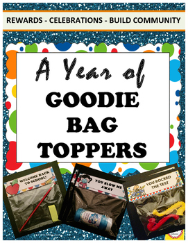 Goodie Bag Toppers: A Year of Building Community