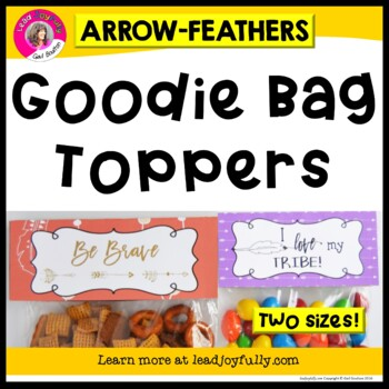 Goodie Bag Toppers (Arrows & Feathers THEME)