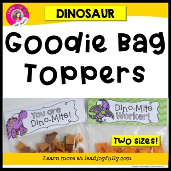 Goodie Bag Toppers for Teachers, Staff, or Students! (Dinosaur Theme)