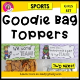 Goodie Bag Toppers for Teachers, Staff, or Students! (Sports Theme-Girls)