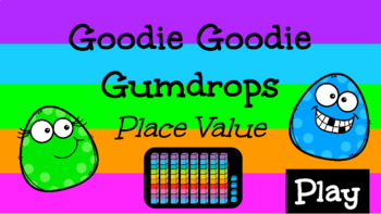 Goodie Goodie Gumdrop Place Value Game for Google Slides (Numbers 1-99)
