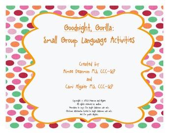 Goodnight, Gorilla: Small Group Language Activities