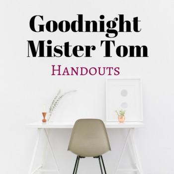 Goodnight Mister Tom Handouts
