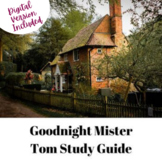 Goodnight Mister Tom Study Guide with Digital Version Included
