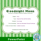 Goodnight Moon: Elementary Music Class Activities PPT to A